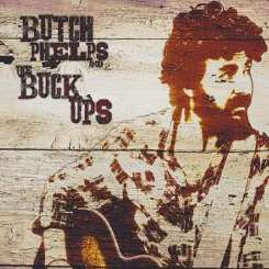 Butch Phelps and the Buck Ups / Butch Phelps - Butch Phelps & The Buck Ups flac album