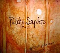 Patchy Sanders & the Wild Peach Forest - Patchy Sanders & the Wild Peach Forest flac album