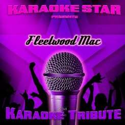 Karaoke Star - Karaoke Star Presents Fleetwood Mac flac album