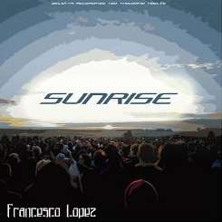 Francesco Lopez - Sunrise EP flac album