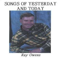 Ray Owens - Songs of Yesterday & Today flac album