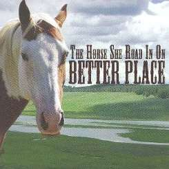 The Horse She Road In On - Better Place flac album