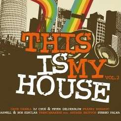 Various Artists - This Is My House, Vol. 2 [More] flac album