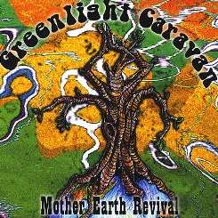 Greenlight Caravan - Mother Earth Revival flac album