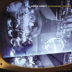 Greg Osby - Channel Three flac album