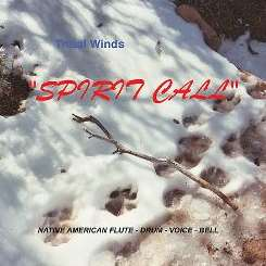 Tribal Winds - Spirit Call flac album