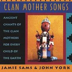Jamie Sams - Clan Mother Songs