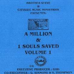 Brother Steve - A Million & 1 Souls Saved, Vol. 1 flac album
