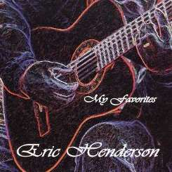 Eric Henderson - My Favorites flac album