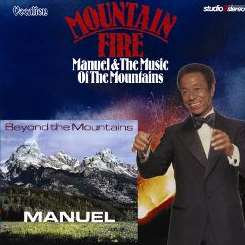 Manuel & the Music of the Mountains - Mountain Fire; Beyond the Mountains flac album