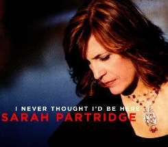Sarah Partridge - I Never Thought I'd Be Here flac album