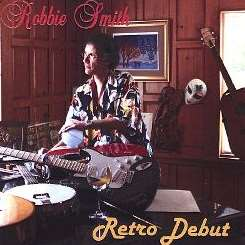 Robbie Smith - Retro Debut flac album