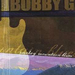 Bobby G - Smokey Mountain Blues flac album