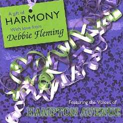 Debbie Fleming - A Gift of Harmony Featuring Voices of Hampton Avenue flac album