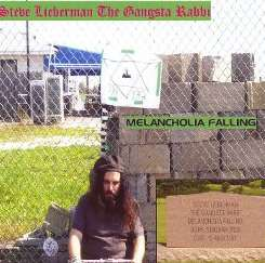 Steve Lieberman the Gangsta Rabbi - Melancholia Falling flac album