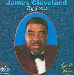 James Cleveland - Try Jesus flac album