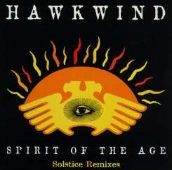 Hawkwind - Spirit of the Age: Solstice Mix [EP] flac album