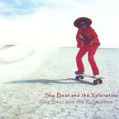 Sky Bear - Sky Bear and the Xplanation flac album