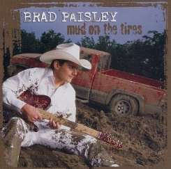 Brad Paisley - Mud on the Tires flac album
