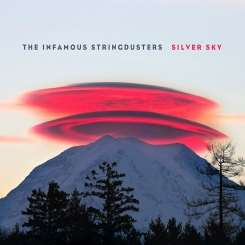 The Infamous Stringdusters - Silver Sky flac album